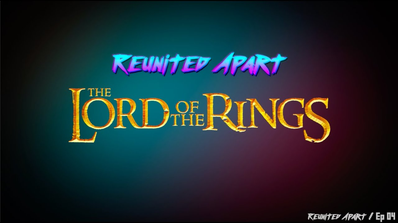 Video:  Reunited Apart LORD OF THE RINGS