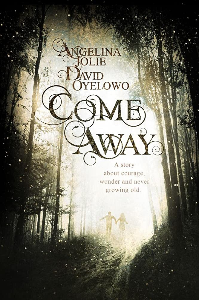 Movie Trailer: Come Away