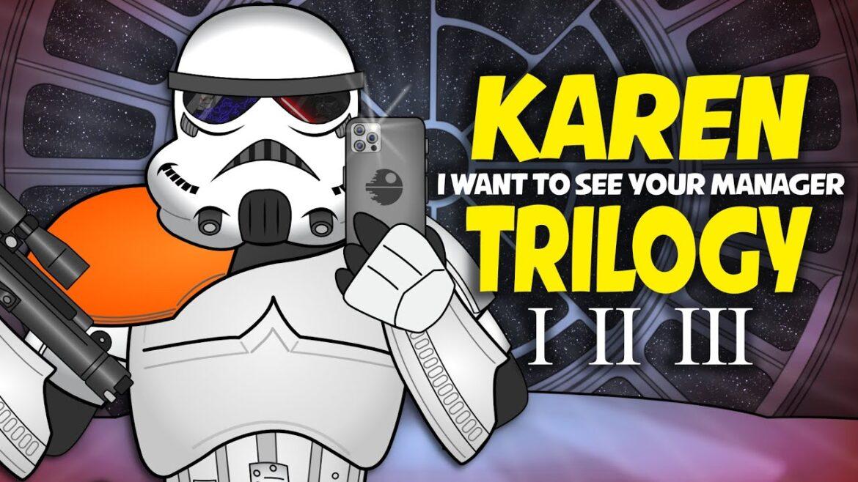 Video: If KAREN was a Stormtrooper TRILOGY!